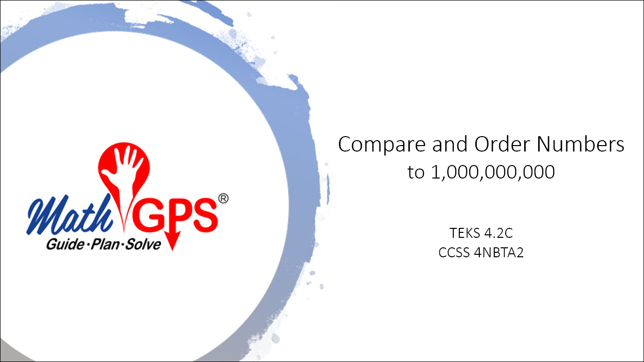 Compare and Order Numbers to 1,000,000,000