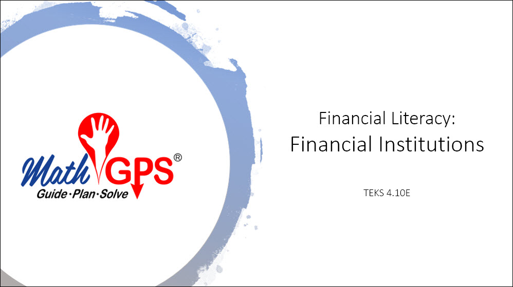 Financial Literacy: Financial Institutions